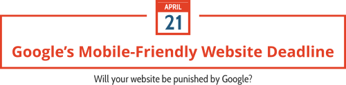 Google's Mobile-Friendly Website Update Deadline April 21 2015