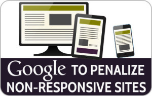 Google To Penalize Non-Responsive Websites